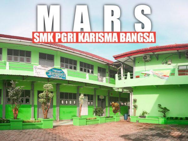 MARS SMK PGRI KARISMA BANGSA